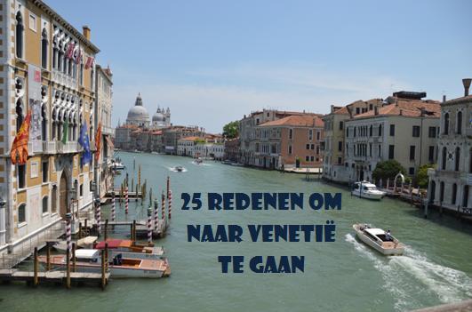 25 redenen om naar Venetië te gaan